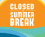 School Closed For Summer